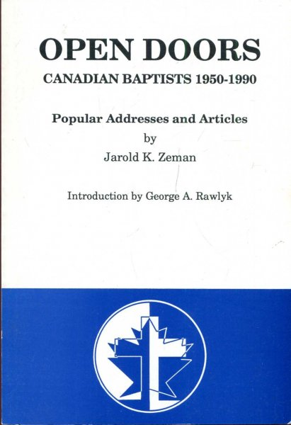 Image for Open Doors Canadian Baptists 1950-1990