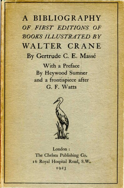 Image for A Bibliography of First editions of books illustrated by Walter Crane