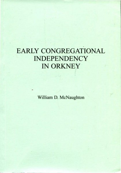 Image for Early Congregational Independency in Orkney