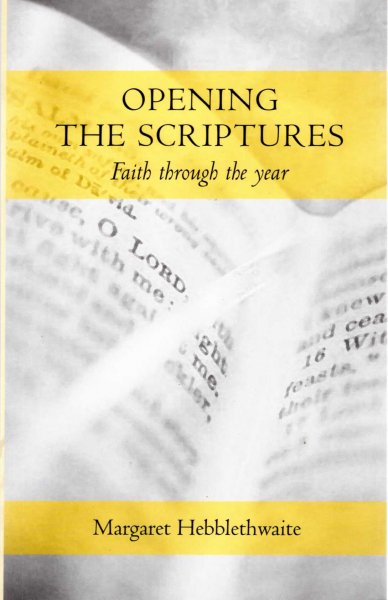 Image for Pening the Scriptures, faith through the year