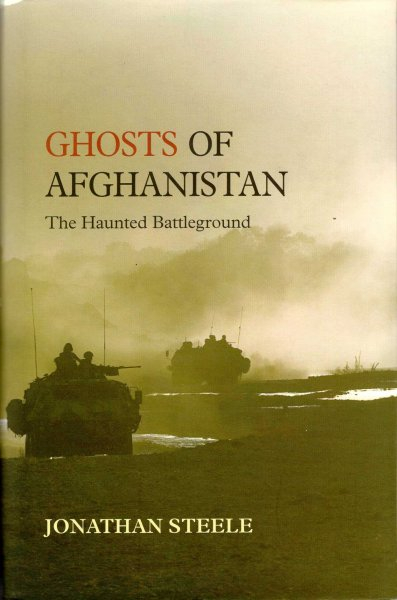 Image for Ghosts of Afghanistan : The Haunted Battleground