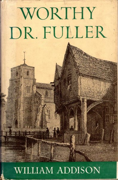 Image for Worthy Dr Fuller
