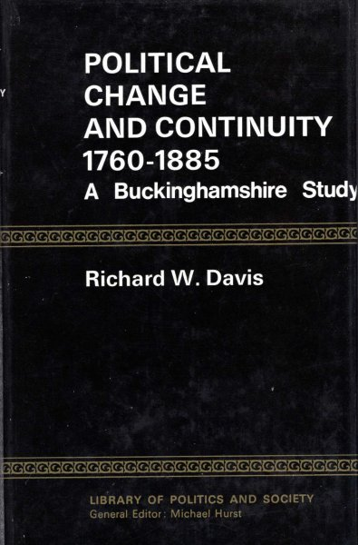 Image for Political Change and Continuity 1760-1885 : A Buckinghamshire Study