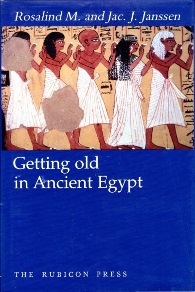 Image for Getting Old in Ancient Egypt