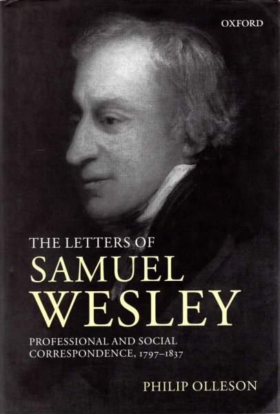 Image for The Letters of Samuel Wesley : Professional and Social Correspondence, 1797-1837