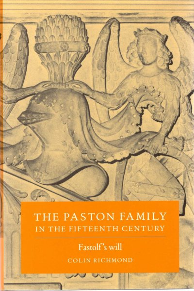 Image for The Paston Family in the Fifteenth Century: Volume 2, Fastolf's Will