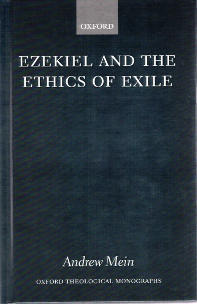 Image for Ezekiel and the Ethics of Exile (Oxford Theological Monographs)