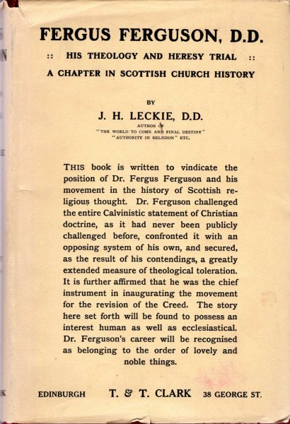 Image for Fergus Ferguson His Theology and Heresy Trial : A Chapter in Scottish Church History