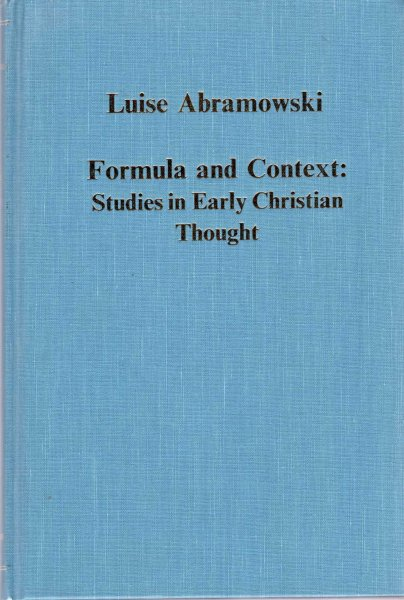 Image for Formula and Context : Studies in Early Christian Thought