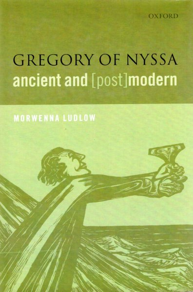 Image for Gregory of Nyssa, Ancient and (Post)modern