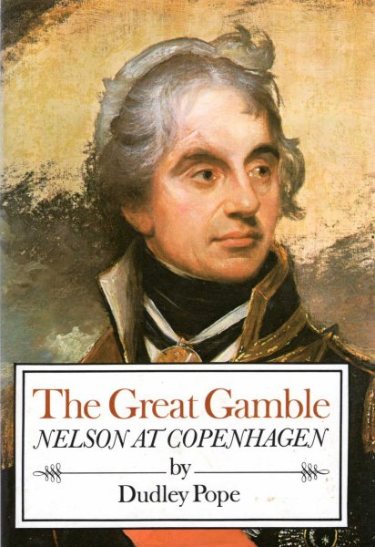 Image for The Great Gamble : Nelson at Copenhagen