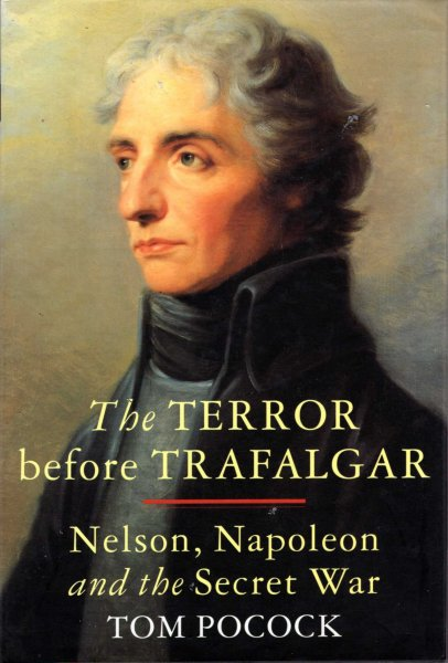 Image for The Terror Before Trafalgar : Nelson, Napoleon and the Secret War