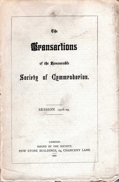 Image for The Transactions of the Honourable Society of Cymmrodorion Session 1928-29