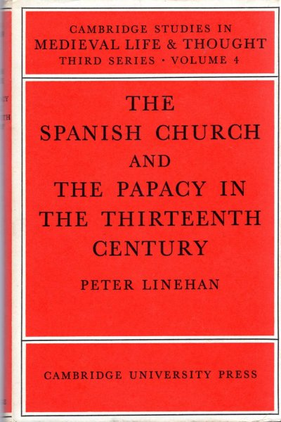 Image for The Spanish Church and the Papacy in the Thirteenth Century