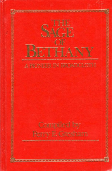Image for The Sage of Bethany A Pioneer in Broadcloth
