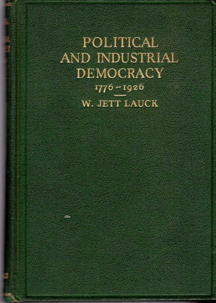 Image for Political and Industrial Democracy 1776-1926