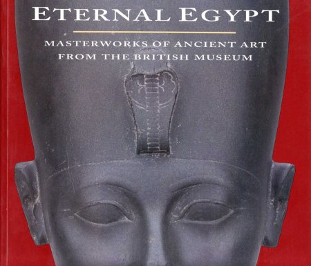 Image for Eternal Egypt : Masterworks of Ancient Art from the British Museum