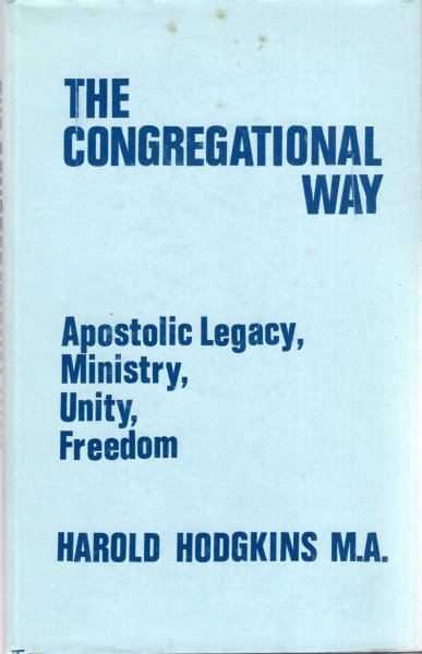 Image for The Congregational Way - Apostolic Legacy, Ministry, Unity, Freedom