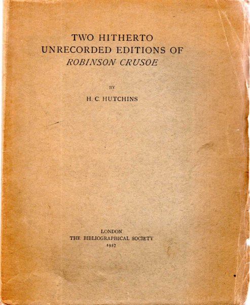 Image for Two Hitherto Unrecorded Editions of Robinson Crusoe