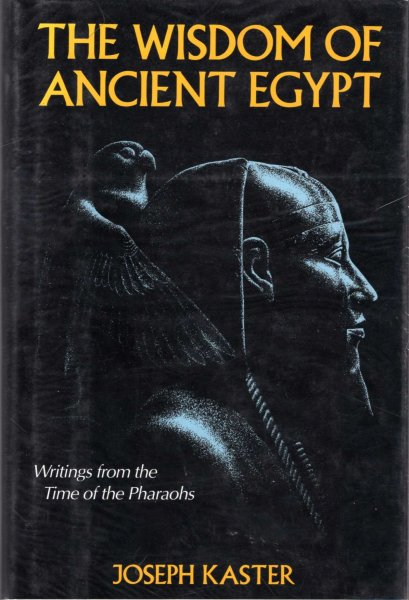 Image for The Wisdom of Ancient Egypt - writings from the times of the Pharaohs