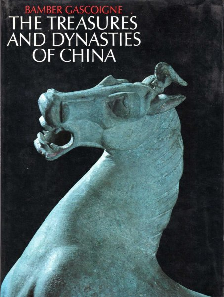 Image for The Treasures and Dynasties of China
