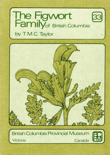Image for The Figwort Family (scrophulariaceae) of British Columbia