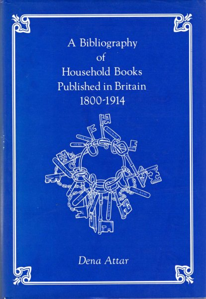 Image for A Bibliography of Household Books Published in Britain, 1800-1914 (Cookery and household books published in Britain, 1800-1914)