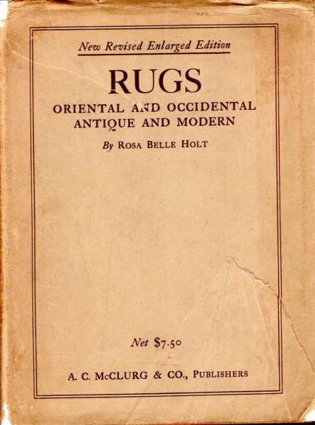 Image for Rugs Oriental and Occidental, Antique & Modern : A Handbook for ready reference