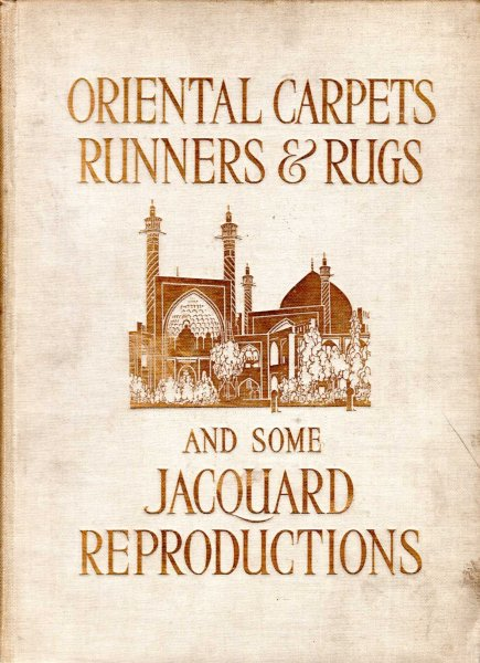 Image for Oriental Carpets, Runners and Rugs and some Jacquard Reproductions