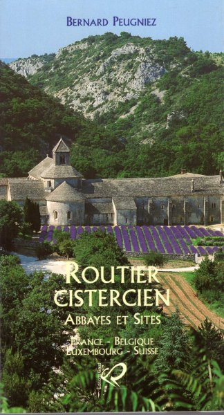 Image for Routier cistercien : Abbayes et sites, France - Belgique - Luxembourg - Suisse