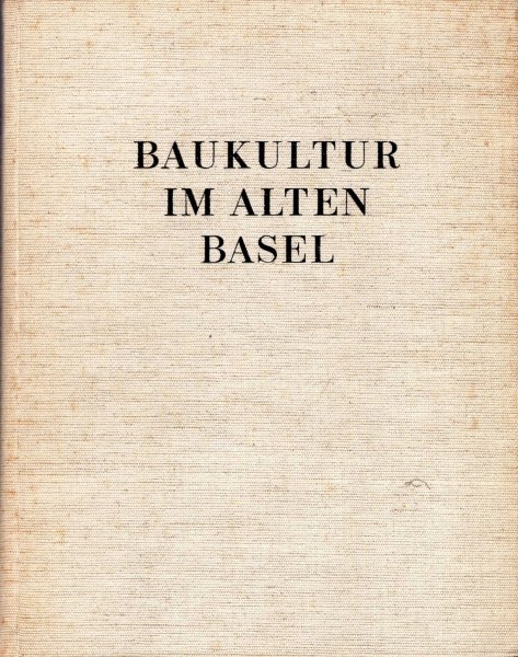 Image for Baukultur in Alten Basel