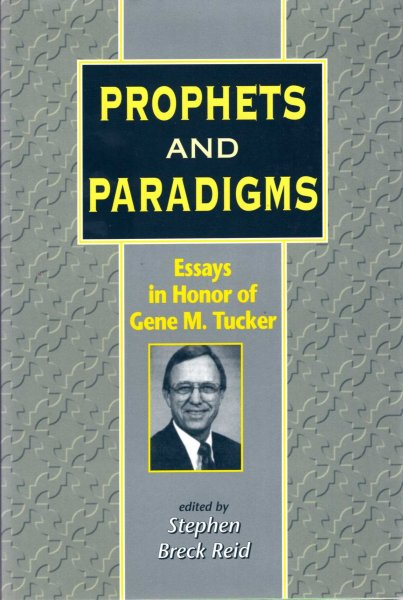 Image for Prophets and Paradigms : Essays in Honor of Gene M.Tucker