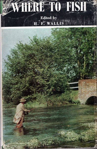 Image for Where to Fish 1969-1970 The Field Guide to the Fishing in Rivers and Lakes