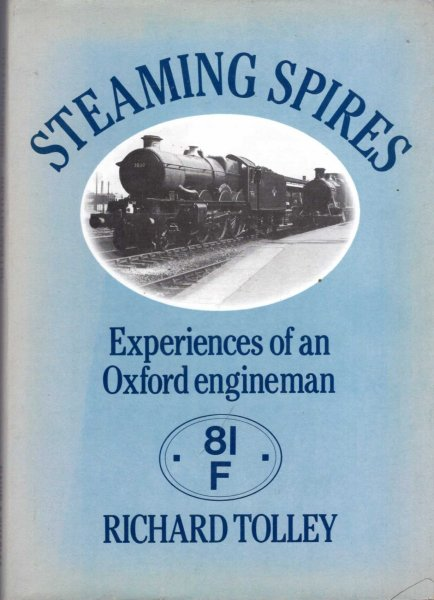 Image for Steaming spires : Experiences of an Oxford Engineman