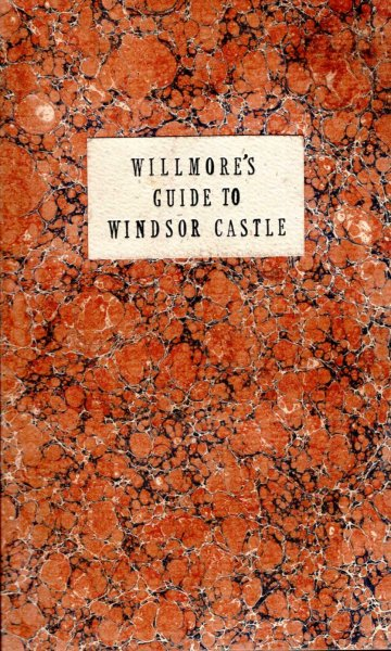Image for Willmore's New Guide to Windsor Castle....