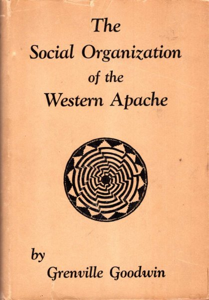Image for The Social Organization of the Western Apache