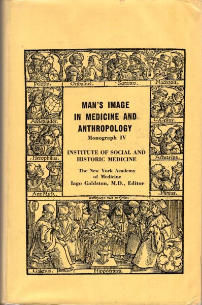 Image for Man's Image in Medicine and Anthropology Monograph iv