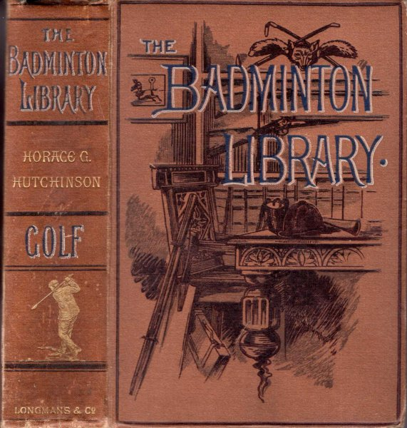 Image for Golf [The Badminton Library of Sports and Pastimes]