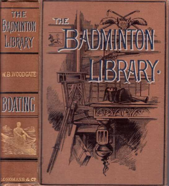 Image for Boating [The Badminton Library of Sports and Pastimes]