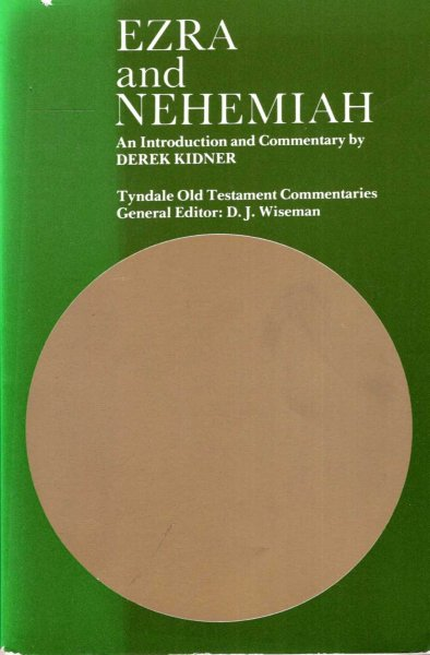 Image for Ezra and Nehemiah : An Introduction and Commentary (Tyndale Old Testament Commentary Series)