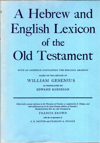 Image for A Hebrew and English Lexicon of the Old Testament based on the lexicon of William Gesenius