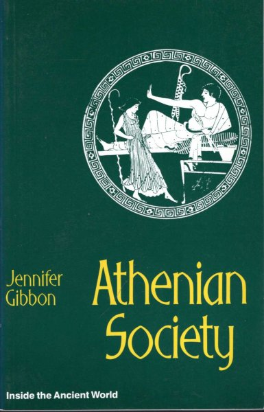 Image for Athenian Society (Inside the ancient world)