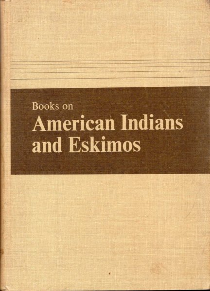 Image for Books on American Indians and Eskimos : A Selection Guide for Children and Young Adults