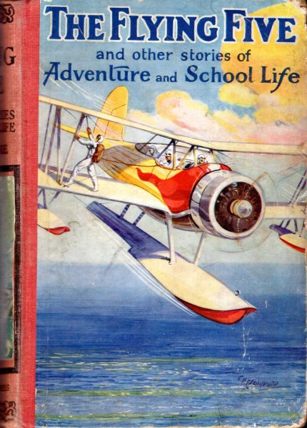 Image for The Flying Five and Other Stories of Adventure and School Life