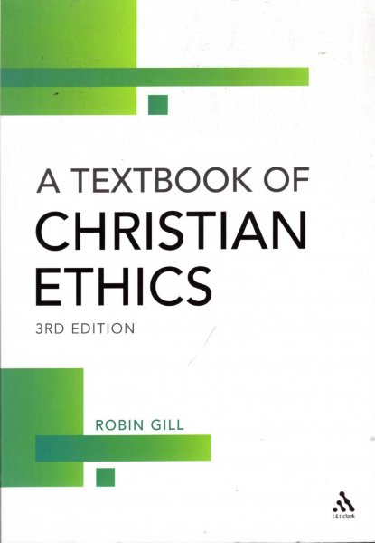 Image for A Textbook of Christian Ethics