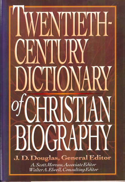 Image for Twentieth Century Dictionary of Christian Biography