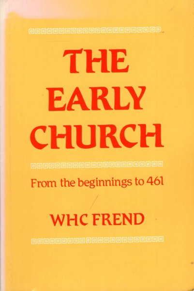 Image for The Early Church from the Beginnings to 461