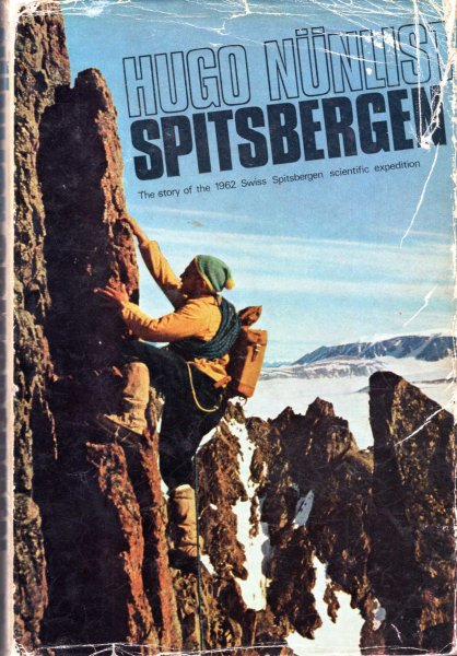 Image for Spitsbergen -  the story of the 1962 Swiss-Spitsbergen Expedition