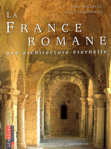 Image for La France romane : Une architecture éternelle