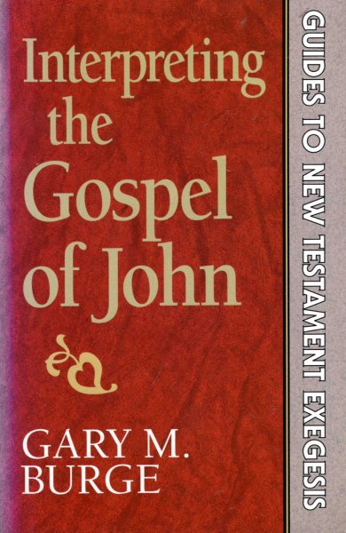 Image for Interpreting the Gospel of John (Guides to New Testament Exegesis)